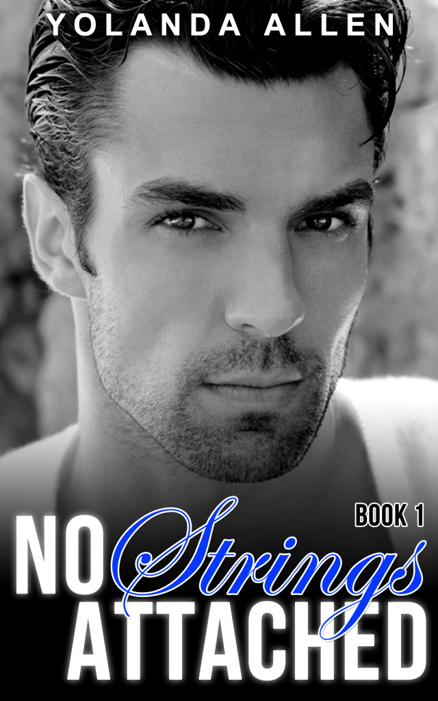 Book Cover: No Strings Attached, Book 1