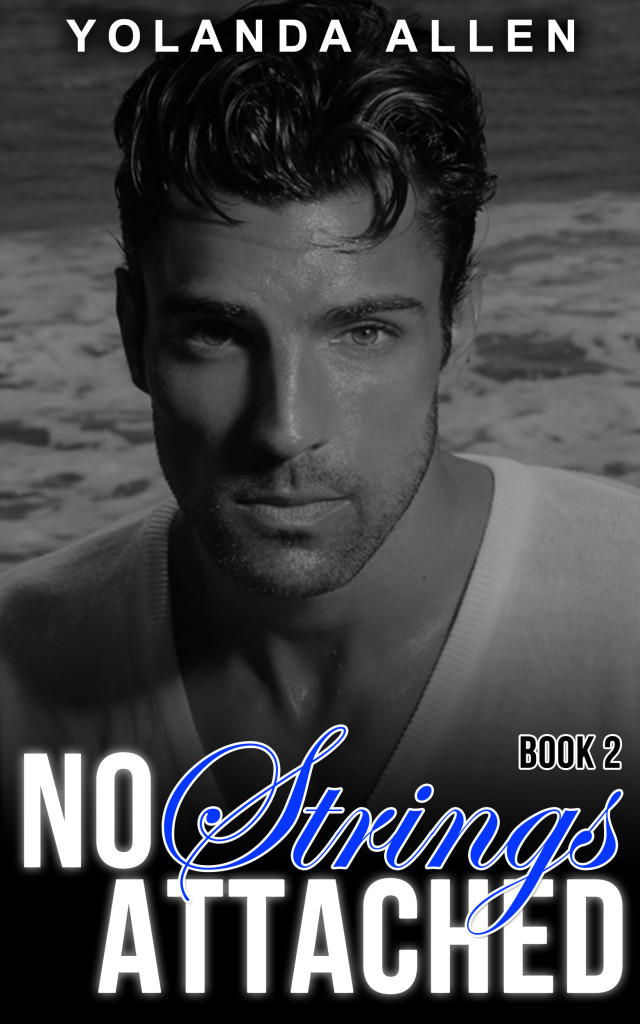 Book Cover: No Strings Attached, Book 2